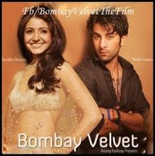 Anurag Kashyap Upcoming Movie 'Bombay Velvet 'Trailer Out | Ranbir Kapoor | Anushka|Raveena|what is bombay velvet|