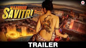 Waarrior Savitri - Official Movie Trailer | Om Puri|Lucy Pinder|Niharica Raizada |Rajat Barmecha|cast|snapshots